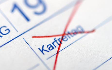 Karfreitag weiter kein Feiertag